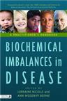 Biochemical Imbalances in Disease: A Practitioner
